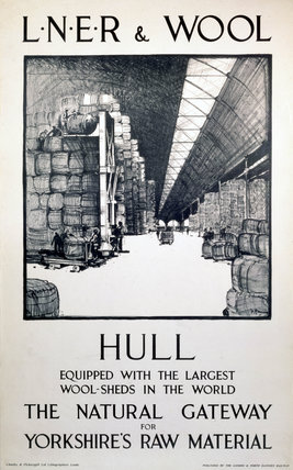 'LNER & Wool - Hull', LNER poster, c 1940s.