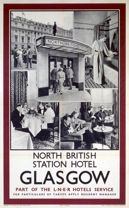 'North British Station Hotel, Glasgow', LNER poster, 1923-1947.