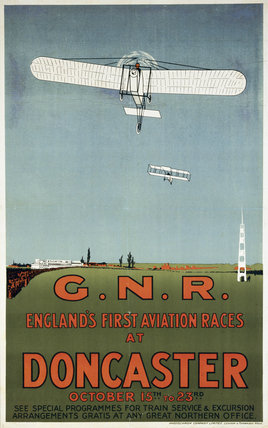 'England's First Aviation Races at Doncaster', GNR poster, 1909.