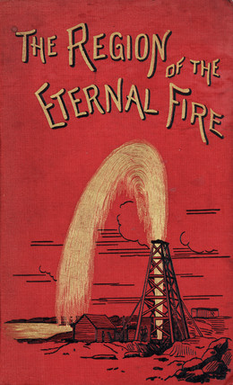 Cover to 'The region of the eternal fire', 1884.