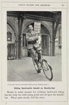 'Riding Backwards Seated on Handle-Bar', 1901.