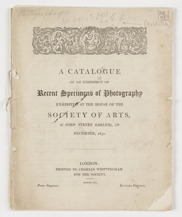 'A Catalogue of an Exhibition of Recent Specimens of Photography...', 1852.