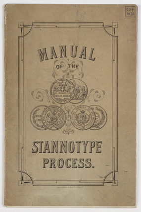 'Manual of the Stannotype Process', c. 1879.
