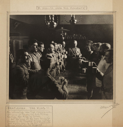 'A Health unto His Majesty', First World War, 1914-1918.