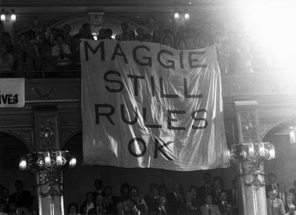 'Maggie Still Rules OK', c 1983.