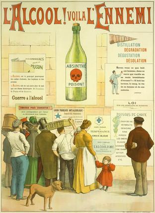 'L'Alcool Voila L'Ennemi', c 1910.