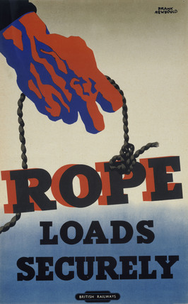 'Rope Loads Securely', BR staff poster, 1948-1965.