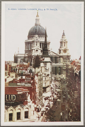 'London: Ludgate Hill And St. Paul's', c 1914.