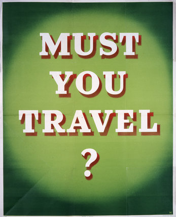Must You Travel