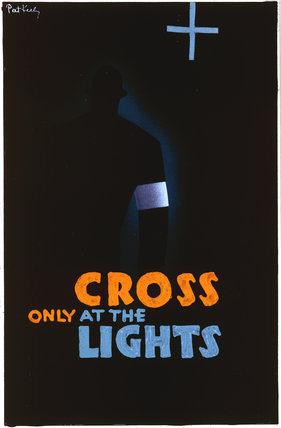 Cross Only At the Lights