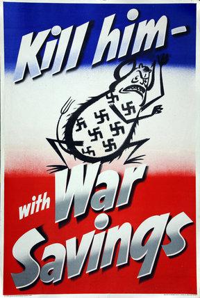 Kill Him - With War Savings