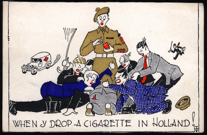 When y' drop a cigarette in Holland ! - 1945
