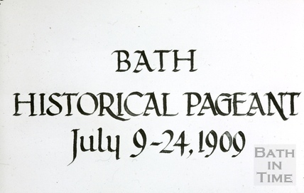 Bath Historical Pageant. Frontispiece July 1909
