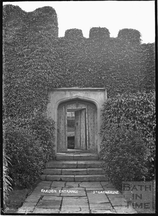 Garden Entrance, St Catherine's Court c.1910