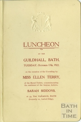 Luncheon Menu at the Guildhall, Ellen Terry unveiling tablet to Sarah Siddons at 33 Paragon, 17 Oct 1922