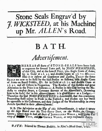 Stone Seals engraved by J. Wicksteed, at his Machine up Mr. Allen's Road 1741