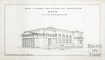 Illustration of the Bath Royal Literary and Scientific Institute - the 'Institution' - printed copy of #93 - Charles W Dymond 1889