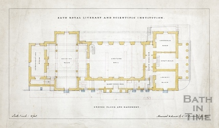 Bath Royal Literary and Scientific Institute - plan of ground floor and basement (BRLSI) - C W Dymond July 1889