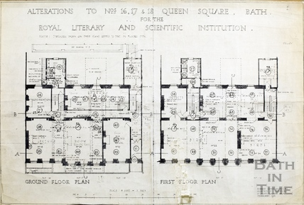 Alterations to 16, 17, & 18 Queen Square for the Bath Royal Literary and Scientific Institution, BRLSI - ground and first floor plans February 1931
