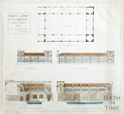 Proposed covering of the promenade at the Roman Baths - plan, elevations, cross section, longitudinal section - A J Taylor (1930s?)