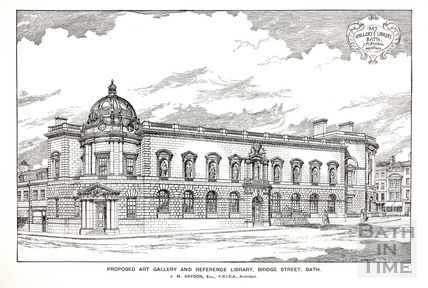 Proposed Art Gallery and Reference Library, Bridge Street, Bath