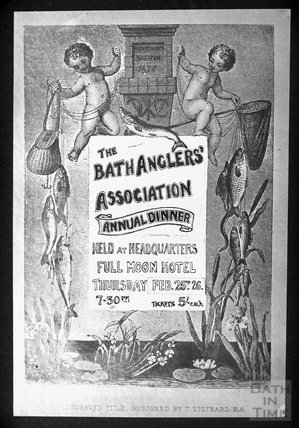 Poster for the Bath Anglers Association Annual Dinner, Full Moon Hotel, Thursday February 25th, 1926, 1932 or 1937