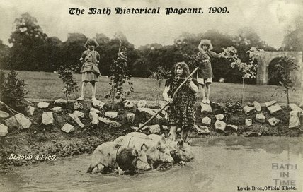 Bath Historical Pageant, July 1909, Bladud & Pigs postcard