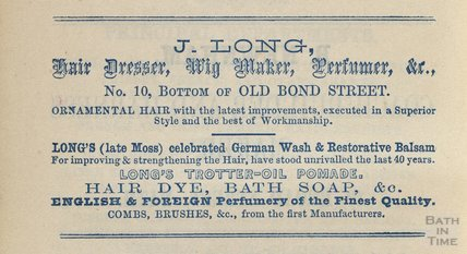J Long, Hair Dresser, Wig Maker, Perfumer &c, 10 Old Bond Street, Bath 1848