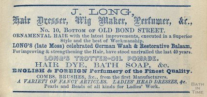 J Long, Hair Dresser, Wig Maker, Perfumer &c, 10 Old Bond Street, Bath 1833