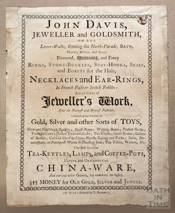 Trade Card / advertisement for John Davis, Jeweller and Goldsmith, Lower Walks, fronting North Parade, Bath, 1754