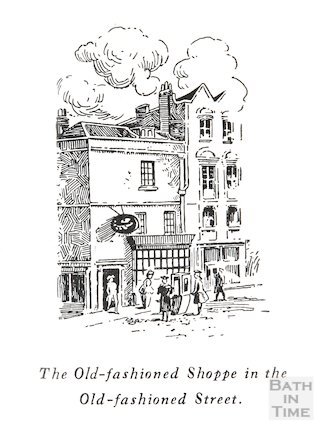 The Old-fashioned Shoppe in the Old-fashioned Street, Green Street, Bath