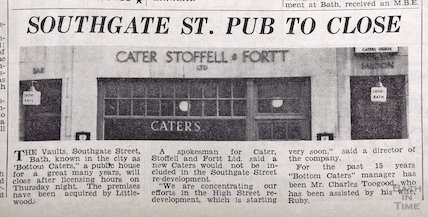 Cater, Stoffell & Fortt pub to close in Southgate Street, Bath 1964
