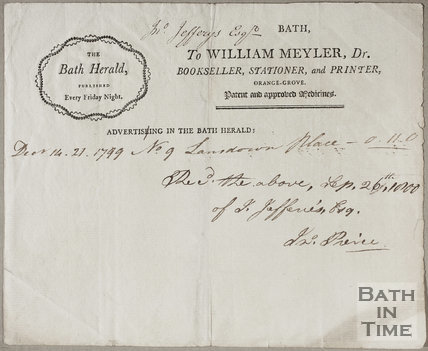 To WIlliam Meyler and Son, Printers, Booksellers, Stationers and Proprietors of The Bath Herald 1799
