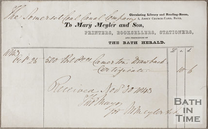 Mary Meyler and Son, Printers, Booksellers, Stationers and Proprietors of The Bath Herald, 5, Abbey Church Yard, Bath 1843