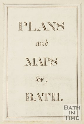 Chapman Collection Plans and Maps of Bath Title Page