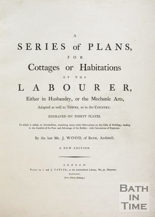 Frontispiece to A Series of Plans for Cottages for Labourers by John Wood the younger, 1781