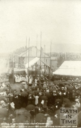 Laying foundation stone, Church of the Ascension, South Twerton, Bath. 1906