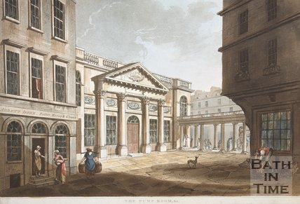 Bath (above). The Pump Room & c, 1804