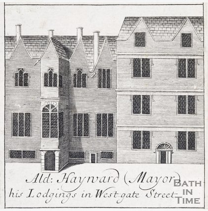 Alderman Hayward (Mayor) his Lodgings in Westgate Street, Bath, 1694
