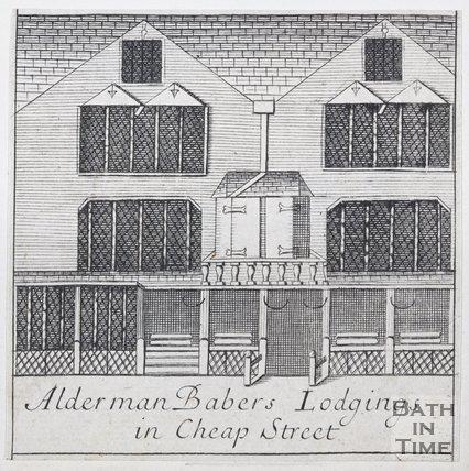 Alderman Babers Lodgings in Cheap Street, Bath, 1694