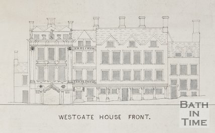 Westgate House Front, date not known, Bath
