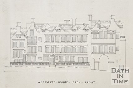 Westgate-House-Back-Front, date not known, Bath