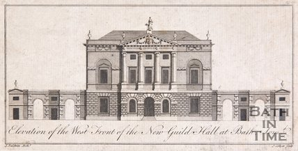 Elevation of the West Front of the New Guild Hall at Bath, Somerset, 1780