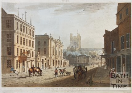 View of the Town Hall, Market & Abbey Church, Bath 1804