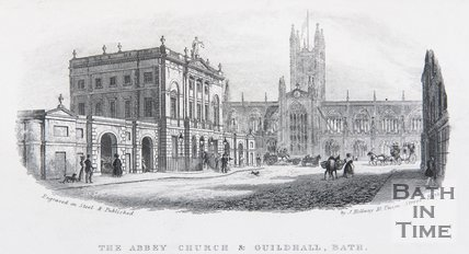 The Abbey Church & Guildhall, Bath, c.1837