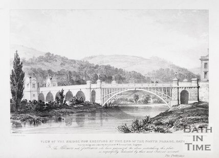 View of the Bridge now erecting at the end of the North Parade, Bath, 1835