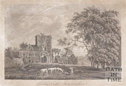 Farley Castle, Somersetshire,