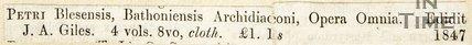 Petri Blesensis Bathoniensis Archidiaconi Opera Omnia Edidit 1847