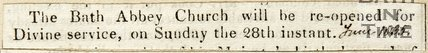 The Bath Abbey Church will be re-opened for Divine service on Sunday 28th Inst. June 1835