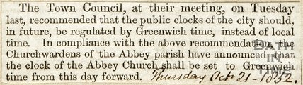 Public Clocks Regulated by Greenwich Time, Abbey Church Clock set to Greenwich Time October 21st 1832